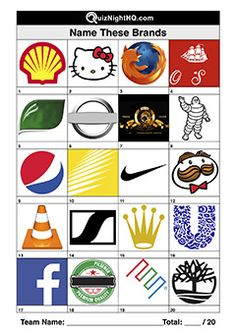 Brand recognition is the aim of every top marketer. How many of these brands do you recognise? Are you proud or ashamed that this is where you excel? Logo Quiz Games, Trivia Games, Free Pub Quiz, Guess The Logo, Film Quiz, House Quiz, Quiz Questions And Answers, Family Reunion Games, Funny School Jokes