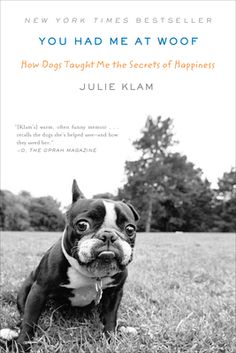 Julie Klam was thirty, single, and working as a part-time clerk in an insurance company, unable to meet a man she could spend her life with. And then it happened: she had a dream about a Boston terrier- a dream that practically hit her over the head. The companion she needed was not necessarily the one she'd had in mind. As fate would have it, a dog is exactly the thing that she needed.
