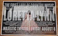 """Original show poster for legendary """"Coalminer's Daughter"""", and the First Lady of Country Music, Loretta Lynn, live at the Majestic Theatre in San Antonio, TX on 8/8/2014  Only about 100 of these were printed to promote the show, so supplies are very limited.  Poster measures 12""""x 18""""  Printed on #80 silk cardstock  Signed by designer Jerry Clayworth  Ready to frame!  http://atomicjukebox.bigcartel.com/product/loretta-lynn-live-in-san-antonio-tx-majestic-theatre-8-8-2014-concert-poster"""