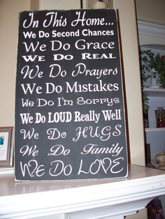 This is the sign in our home
