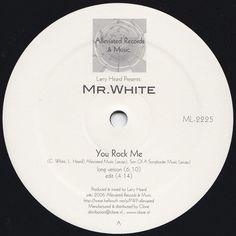 "Larry Heard Presents Mr White - You Rock Me / The Sun Can't Compare 12"" Alleviated Records – ML-2225"