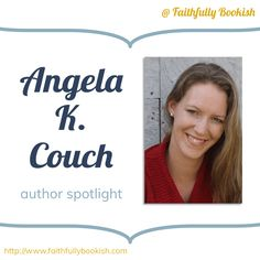 Angela K. Spotlights, Authors, Writer, Interview, Ebooks, Christian, Couch, Sayings, Reading