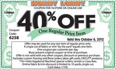 Hobby Lobby 40% off coupon every week!!!!!!