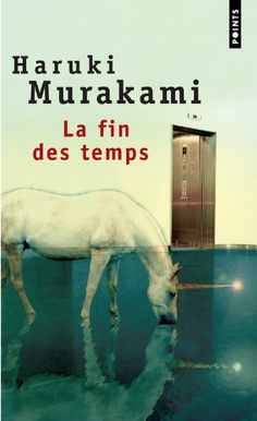 La fin des temps - H. Murakami
