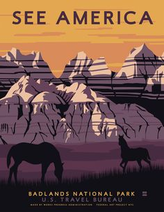 Badlands National Park from US TRAVEL POSTERS BY STEVEN THOMAS FOR PRINT COLLECTION....will get this after I visit for a second time