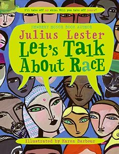 Let's Talk About Race von Julius Lester http://www.amazon.de/dp/0064462269/ref=cm_sw_r_pi_dp_F7Iaxb1BE31TW