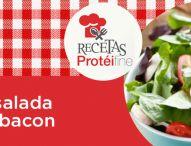 Receta Protéifine | Ensalada de bacon