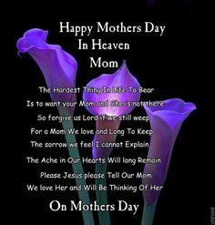 Happy mother's day in heaven mom