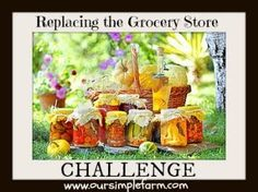Our Simple Farm: Replacing the Grocery Store Challenge Day 2 - How Many Servings#.VM0mX_Y5DDA#.VM0mX_Y5DDA