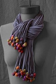DIY t-shirt strips & polymer clay balls on ends. Love this look so dramatic.Valerie Barkowski nicer with FELTED balls!The most fabulous scarf Valerie Barkowskivalerie barkowski, fun textile jewelry and apparel on this site. Textile Jewelry, Fabric Jewelry, Clay Jewelry, Jewelry Art, Jewelry Design, Jewellery, Scarf Necklace, Fabric Necklace, Scarf Jewelry