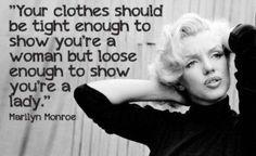 -Marylin Monroe