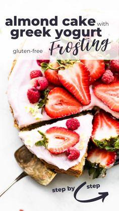 Gluten Free Almond Cake, Gluten Free Frosting, Gluten Free Sweets, Almond Cakes, Gluten Free Baking, Gluten Free Recipes, Greek Yogurt Frosting, Greek Yogurt Cake, Healthy Dessert Recipes
