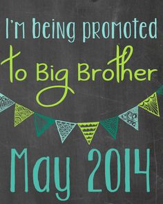 Pregnancy Announcement / I'm Being Bromoted to Big Brother Chalkboard / Printable File / Ideas