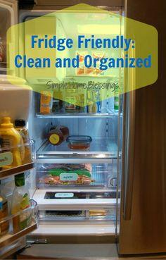 Fridge Friendly Clean and Organized love for the fridge