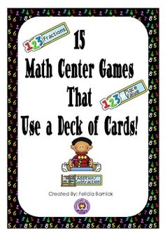 15 Math Center Games - Using a Deck of Cards - Felicia Barnick - TeachersPayTeachers.com