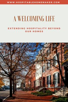 Extending hospitality throughout all of life -- its about our hearts, not our homes