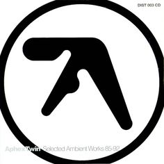 Selected Ambient Works 85-92 {1992} - Aphex Twin