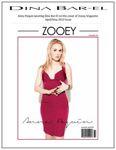 We have some very exciting news to share...  The Dina Bar-El collection made the May Cover of Zooey Magazine!!  Anna Paquin is looking stunning!!!