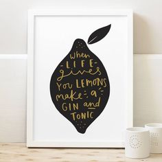 A simple and bold typographic gin and tonic inspired print that would be perfect for any friends that love their gin. The hand lettered print reads When life gives you lemons make gin and tonic. Lemon Quotes, Gin Quotes, Gin Festival, Gin Gifts, Beer Gifts, Gin Bar, Lemon Print, Art Prints Quotes, Wine And Beer