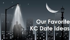 Favorite Date Nights in Kansas City - Kansas City's Winter Fun Guide - Winter 2014 - Kansas City, MO