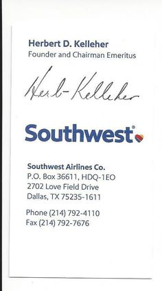 Retired ceo herb kelleher of southwest airlines a true genius herb kelleher signed business card southwest airlines guaranteed authentic from 2499 fandeluxe Choice Image