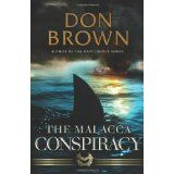 The Malacca Conspiracy (Paperback)By Don Brown