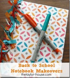 Back To School Notebook Makeover #backtoschool #schoolsupplies #thetaylorhouse