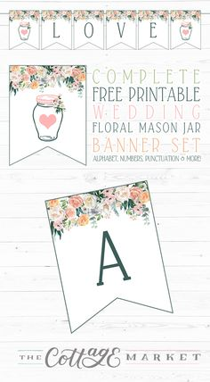How about some Mason Jar Fun! Check out our Complete Free Printable Floral Banner Set.it is perfect for a Wedding or any special Occasion and it's FREE! Mason Jar Projects, Mason Jar Crafts, Mason Jar Diy, Floral Banners, Paper Banners, Mason Jar Flowers, Diy Flowers, Shower Banners, Wine Bottle Crafts