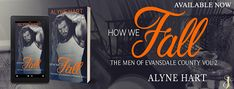 Rising Indies United: Release Blitz: How We Fall: The Men of Evansdale C...