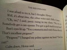 Kane chronicles-this part makes me laugh every time. One of my favorite parts!