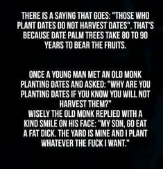 Date trees and wisdom