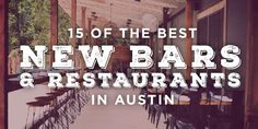 Best new bars and restaurants in Austin-new places to check out