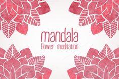 Mandala. FLower Meditation by Marina Demidova on @creativemarket