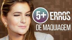 5Mais: Cinco principais erros de maquiagem por Alice Salazar