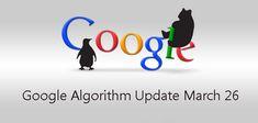 Google Algorithm Update March 26 #websitedevelopmentinbangalore #webdesign #searchengine #digitalmarketing  #mobileappdevelopment #contentmanagementdevelopement #Ecommerce #WordpressDevelopment