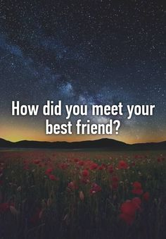 """How did you meet your best friend?"" I met my best friend 2 years ago at church camp and it honestly changed our lives she's the best person I could ever have Poll Questions, Deep Questions, Facebook Questions, Facebook Engagement Posts, Social Media Engagement, Question Of The Day, This Or That Questions, Interactive Facebook Posts, Facebook Group Games"