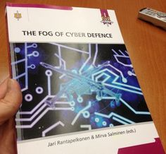 The Finnish National Defence University has published a 250-page book called The Fog of Cyber Defence. The book discusses cyber warfare, cyber arms race, and cyber defense from a Nordic viewpoint.