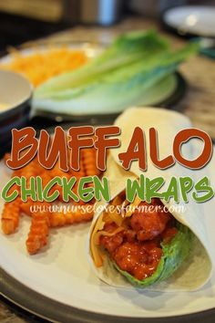 Buffalo Chicken Wrap Recipe - Nurse Loves Farmer