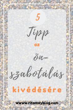 5 tipp az önszabotálás megelőzére Cover, Books, Tips, Libros, Book, Book Illustrations, Libri
