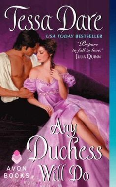 Any Duchess Will Do by Tessa Dare. The Spindle Cove series is so good. Each one is a keeper, even the novellas!