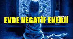 Negatif Enerjili Bir Evde Yaşadığınızı Gösteren 9 İşaret   Spiritueller.Net Film, Movies, Movie Posters, Spiritual, Movie, Film Stock, Films, Film Poster, Cinema