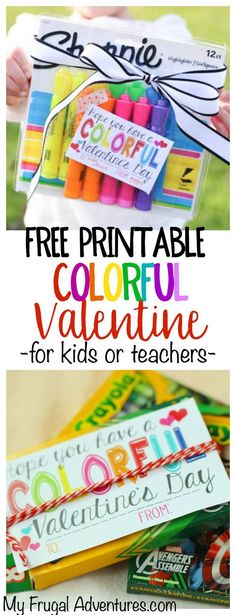 "Free Printable ""Colorful"" Valentine.  Add to crayons, watercolors, bright candies... Perfect for teacher gifts or for kids. Great non candy Valentine option."