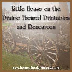 Free Little House on the Prairie Themed Printables and Resources