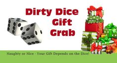 3 Dirty Dice Christmas Gift Grab Games that involve rolling dice, stealing gifts and hoping for doubles. Dirty Dice game versions for kids and adult gift exchanges.
