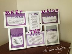 A Bride On A Budget: Wedding DIY: Meet The Maids Picture Frame.  I love this idea!! It would be so special to have one of these