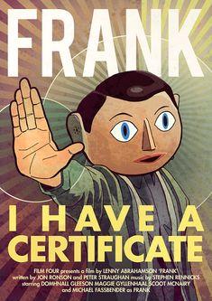 Frank movie poster by Lenny Abrahamson Frank Movie, Film Movie, Michael Fassbender, Jon Ronson, Movie Poster Size, Cool Posters, Poster, Libros, Movie Posters