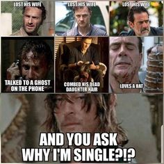 You're single because you're too good Daryl! #twd #thewalkingdead #tvshow