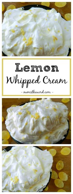 Lemon Whipped Cream is a lemon lovers delight. 2 ingredients - heavy whipping cream and lemon curd. Simple, delicious and perfect on so many things! Lemon Desserts, Great Desserts, Lemon Recipes, Best Dessert Recipes, Baking Recipes, Sweets Recipes, Dessert Ideas, Cream Recipes, Yummy Recipes