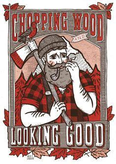 """Chopping Wood and Looking Good"" #lumberjacktastic!"