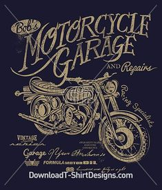 Vintage Motorcycle Garage. Download this design and print on your T-Shirts or products today at: https://downloadt-shirtdesigns.com/downloadt-shirtdesigns-com-2122877.html